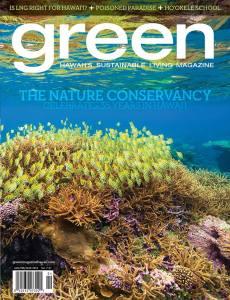 """""""green"""" Hawaii's Sustainable Living Magazine JAN/FEB/MAR 2015 vol.7#1 にローカル、オーガニック、サステナブルなショップとして掲載されました。"""